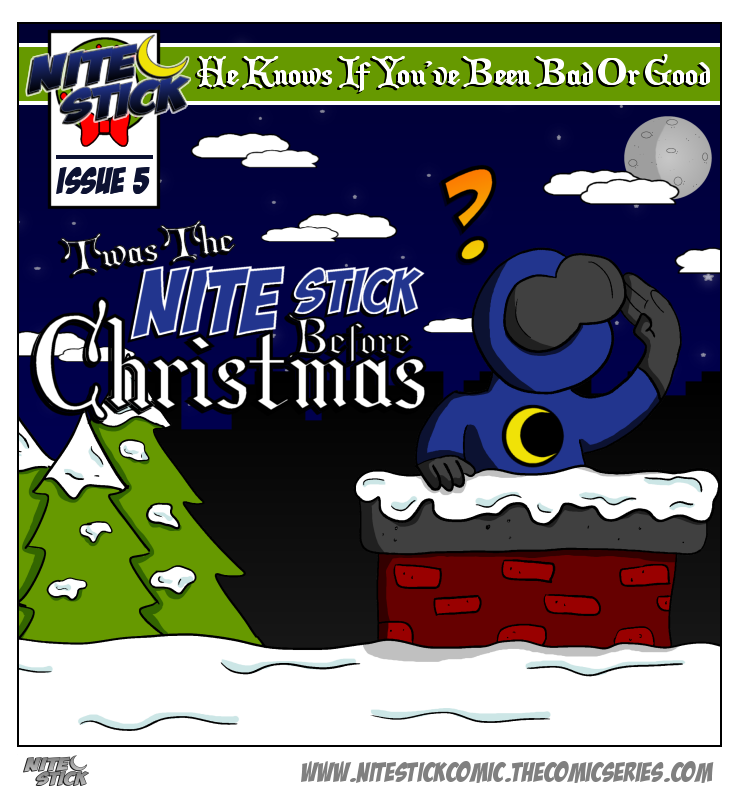Issue 5: Twas The Nite Stick Before Christmas